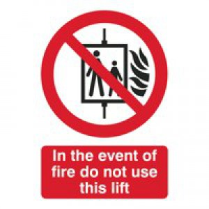In Fire Do Not Use This Lift Sign