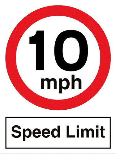 Stewart Superior Speed Limit Sign 10MPH for Outdoor Use Foamboard W300xH400mm Ref KS012