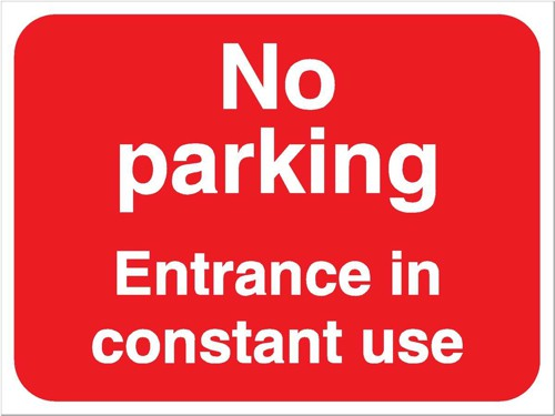 Stewart Superior Outdoor No Parking Entrance In Use Sign Foamboard Ref FB041