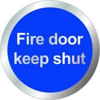 Safety Sign Fire Door Keep Shut 76mm RDS15