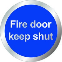 General Domed Sign Fire Door Keep Shut Symbol 60mm RDS9