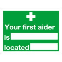 Safety Sign Your First Aider Is 150x200mm Self Adhesive Code E42A/S