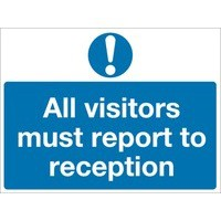 Safety Sign All Visitors Must Report to Reception 450x600mm PVC Code M78AR
