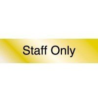 Classic Sign Aluminium Engraved Staff Only 40x160mm PI08GA