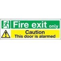Safety Sign 150x450mm Fire Exit Only Caution This Door Is Alarmed Self-Adhesive