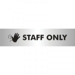 Stewart Superior Self-Adhesive Acrylic Sign Staff Only Aluminium BAC110