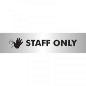 Acrylic Sign Staff Only Aluminium SR22365