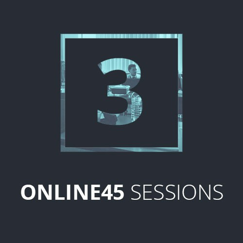 3 X ONLINE45 SESSIONS