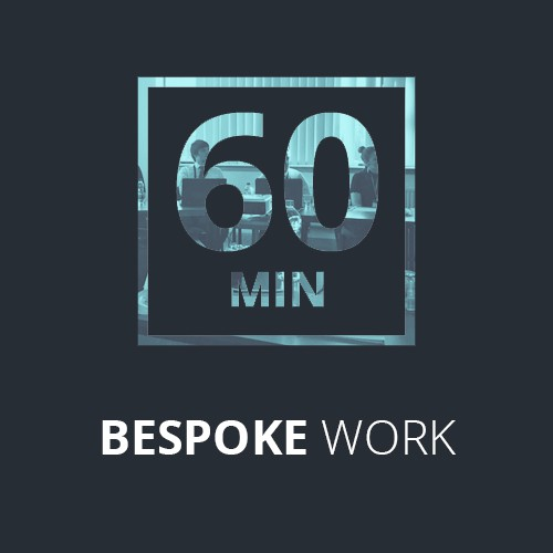 Bespoke work - 1 Hour