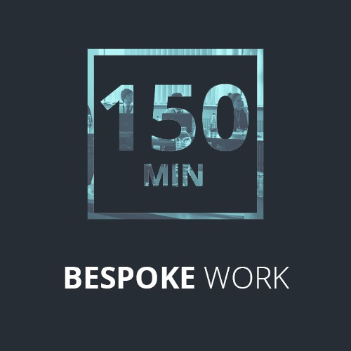 Bespoke work - 2 1/2 hours -150 minutes charge