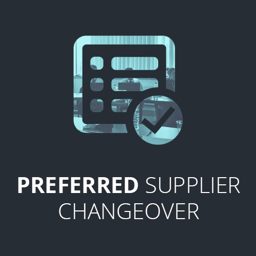 Preferred supplier changeover